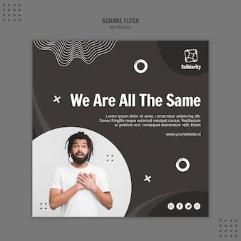 Wees geen racistisch concept vierkante flyer-sjabloon