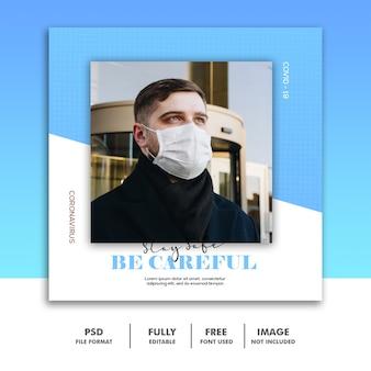 Wees voorzichtig social media post-sjabloon instagram, blue man coronavirus