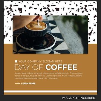 Wereld koffie dag instagram post of sjabloon voor spandoek