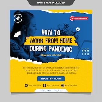 Werk vanuit huis tijdens een pandemische postsjabloon op sociale media