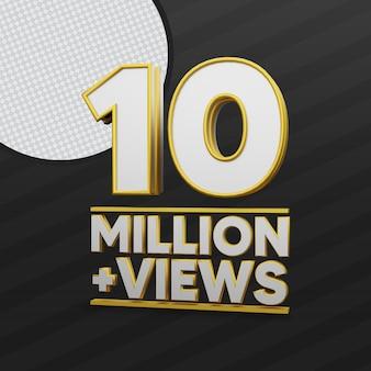 10 millions de vues rendu 3d