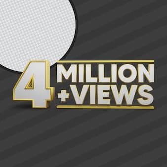 4 millions de vues rendu 3d
