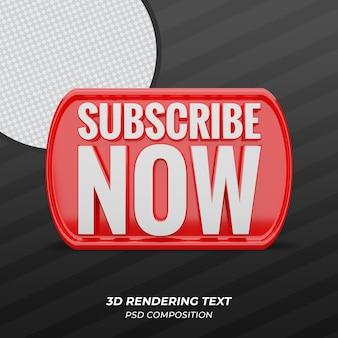 Abonnez-vous maintenant 3d
