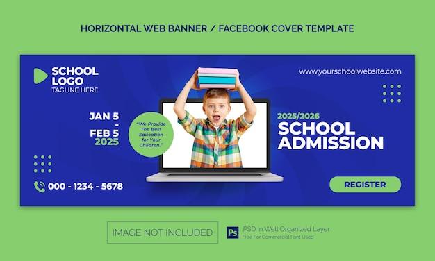 Bannière horizontale d'admission de retour à l'école ou modèle de publicité de couverture facebook