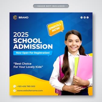 Bannière instagram promotionnelle d'admission à l'école ou modèle de publication sur les réseaux sociaux