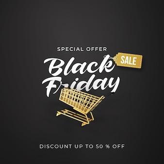 Bannière de vente vendredi noir avec chariot en or 3d