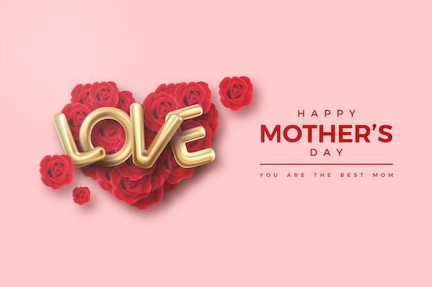 Bonne fête des mères avec illustration de roses rouges et d'écriture de ballon d'amour