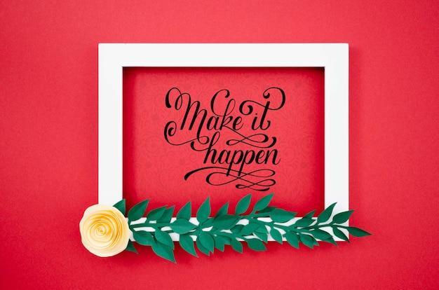 Cadre floral décoratif avec citation de motivation