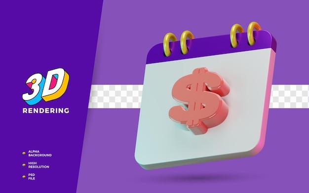 Calendrier de symbole isolé de rendu 3d du dollar pour le paiement de rappel quotidien