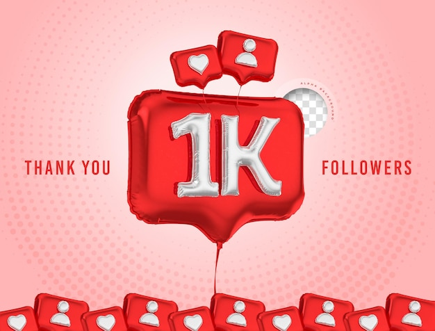 Célébration de ballon 1k adeptes merci rendu 3d médias sociaux