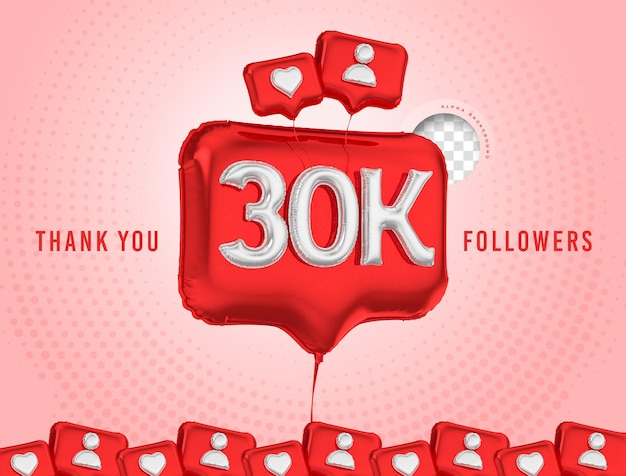 Célébration de ballon 30k adeptes merci rendu 3d médias sociaux