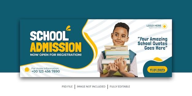 Couverture des médias sociaux pour l'admission à l'école à la bannière de l'école modèle premium