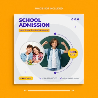 Dépliant de bannière web de médias sociaux d'admission à l'école et modèle de conception de photo de publication instagram