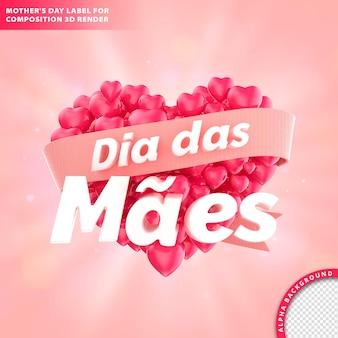 Dia das maes, carte de voeux de fête des mères avec libellé et coeur. rendu 3d