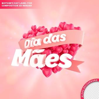 Dia Das Maes, Carte De Voeux De Fête Des Mères Avec Libellé Et Coeur. Rendu 3d PSD Premium