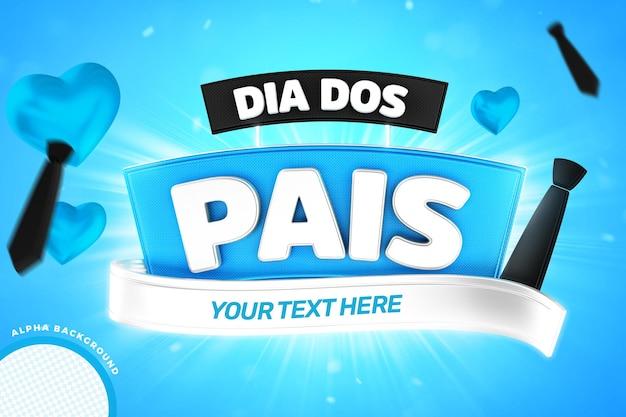 Étiquette de fête des pères pour la composition avec coeurs bleus et texte modifiable campagne brésil étiquette 3d rendu