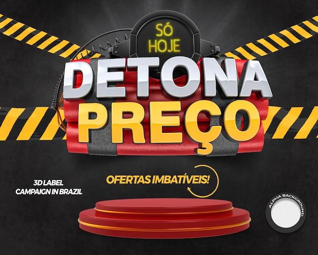 L'étiquette de rendu 3d détruit le prix avec le podium pour les campagnes dans les magasins généraux au brésil