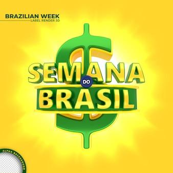 Étiquette de rendu 3d de la semaine brésilienne pour la campagne marketing