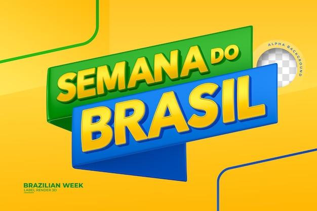 Étiquette de rendu 3d de la semaine brésilienne pour la conception de modèles de campagne marketing en portugais