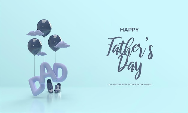 Fête des pères 3d render avec illustration de l'écriture soulevée par des ballons