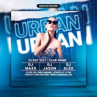 Flyer de fête de boîte de nuit urbaine ou modèle de médias sociaux