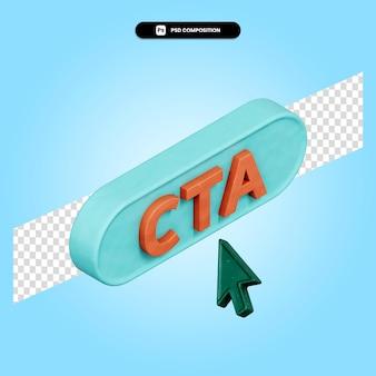 Illustration de rendu 3d cta isolée