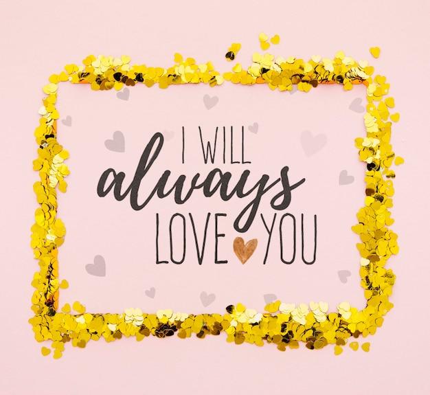 Je t'aime toujours avec un cadre de confettis doré