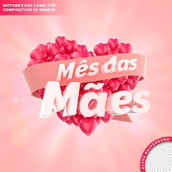 Mes das maes, carte de voeux du mois de la mère avec libellé et coeur. rendu 3d