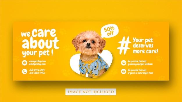 Modèle de bannière de couverture facebook pour les médias sociaux de promotion des soins pour animaux de compagnie