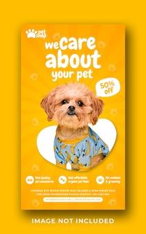 Modèle de bannière d'histoire instagram de médias sociaux de promotion de service de soins pour animaux de compagnie