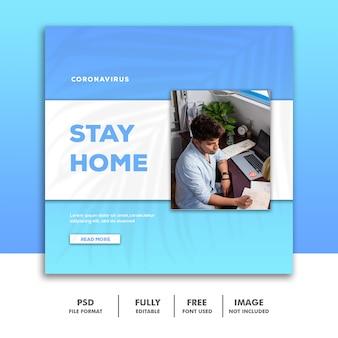 Modèle de bannière de médias sociaux covid 19 instagram, stay home coronavirus