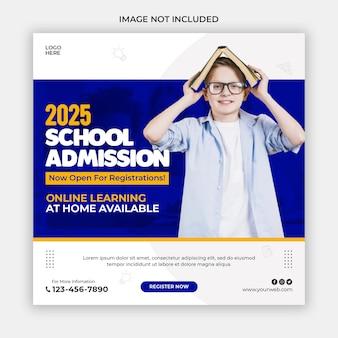 Modèle de bannière de publication sur les médias sociaux pour l'admission à l'école