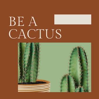 Modèle botanique de citation inspirante psd avec publication sur les réseaux sociaux de cactus dans un style minimal