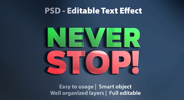 Modèle d'effet de texte never stop