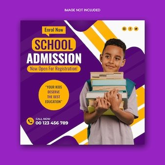 Modèle de publication et de flyer carré sur les réseaux sociaux d'admission à l'école