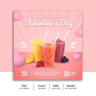 Modèle de publication de médias sociaux de la saint-valentin pour le menu alimentaire drink jiuce
