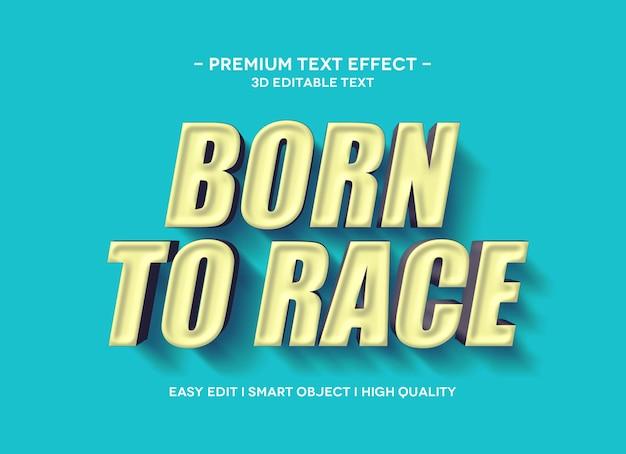 Modèle de texte d'effet de style de texte 3d born to race