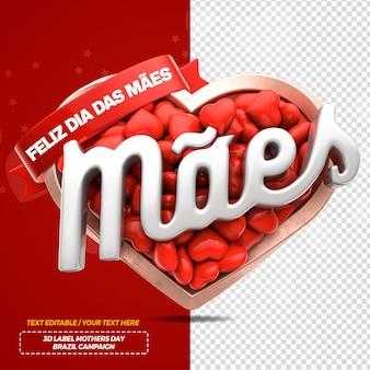 Mois des mères de rendu 3d avec coeur pour la campagne au brésil