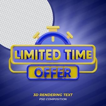 Offre à durée limitée texte de rendu 3d de couleur bleue
