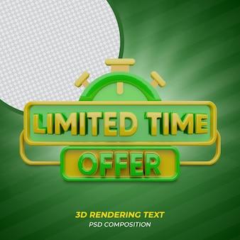 Offre à durée limitée texte de rendu 3d de couleur verte