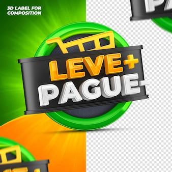 Payez moins, prenez plus pour le rendu 3d de la campagne brésilienne