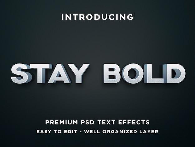 Restez audacieux, effet de texte 3d premium psd