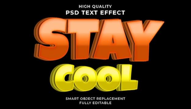 Restez cool effet de texte.