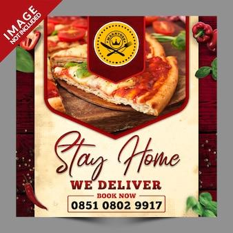 Restez à la maison, nous livrons de la nourriture, modèle psd de publication sur les médias sociaux