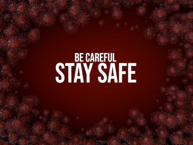 Restez en sécurité et faites attention à l'illustration de rendu 3d du cronavirus