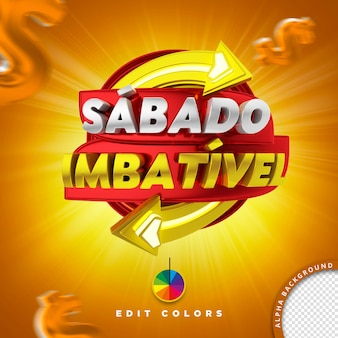 Timbre 3d pour une composition publicitaire imbattable le samedi pour les ventes au détail super marché brésil