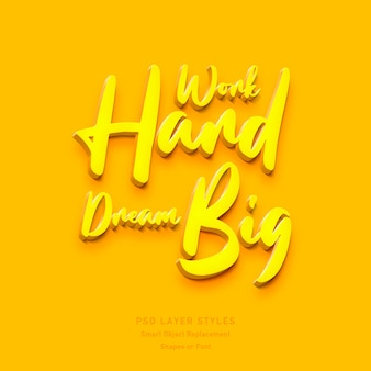 Travailler dur dream big effet de style de texte 3d