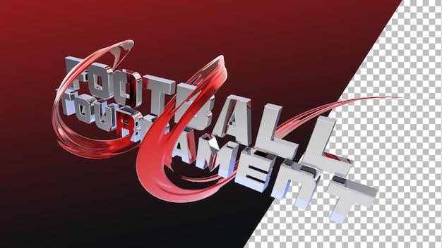 Typographie de tournoi de football de rendu 3d