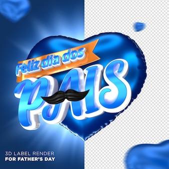 3d render carimbo de coração feliz dia dos pais no brasil