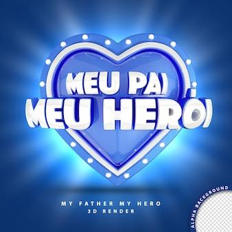 3d render para composição meu pai meu herói brasil coração azul com luzes